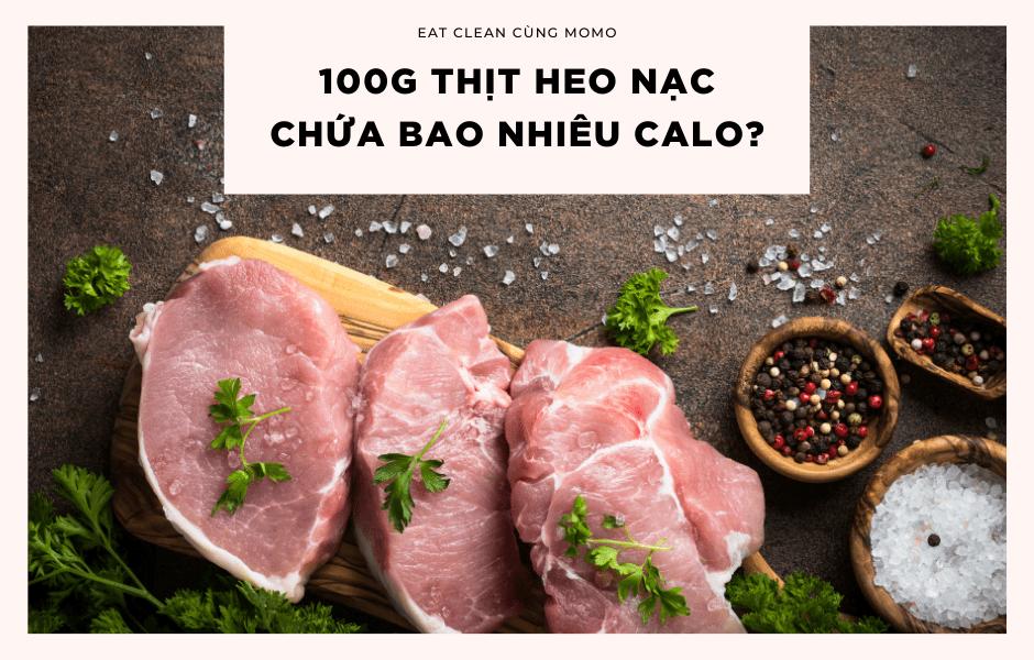 100g thịt heo chứa bao nhiêu protein