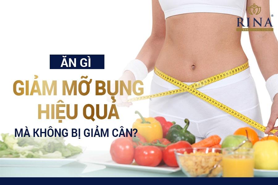 Ăn gì để giảm mỡ